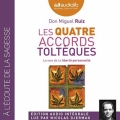 Couverture Les quatre accords toltèques Editions Audiolib 2016