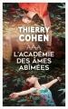 Couverture L'académie des âmes abîmées Editions Plon 2018