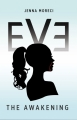 Couverture Eve: The Awakening Editions CreateSpace 2015
