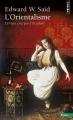 Couverture L'orientalisme : L'orient créé par l'occident Editions Seuil (H.C. Essais) 2015