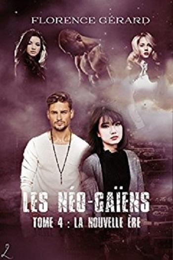 Couverture Les Néo-Gaïens, tome 4 : La nouvelle ère