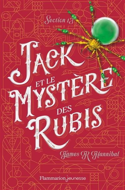 Couverture Section 13, tome 2 : Jack et le mystère des rubis