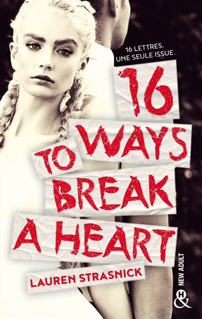 Couverture 16 ways to break a heart