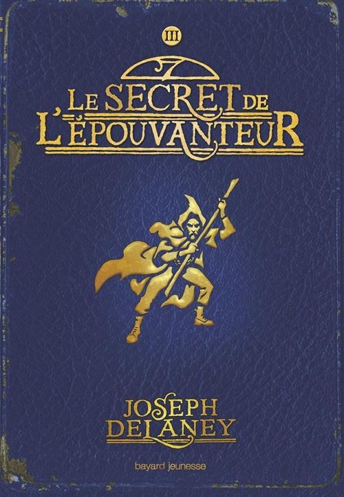 Couverture L'Épouvanteur, tome 03 : Le Secret de l'épouvanteur