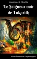 Couverture Le seigneur noir de Lokarith Editions Autoédité 2018