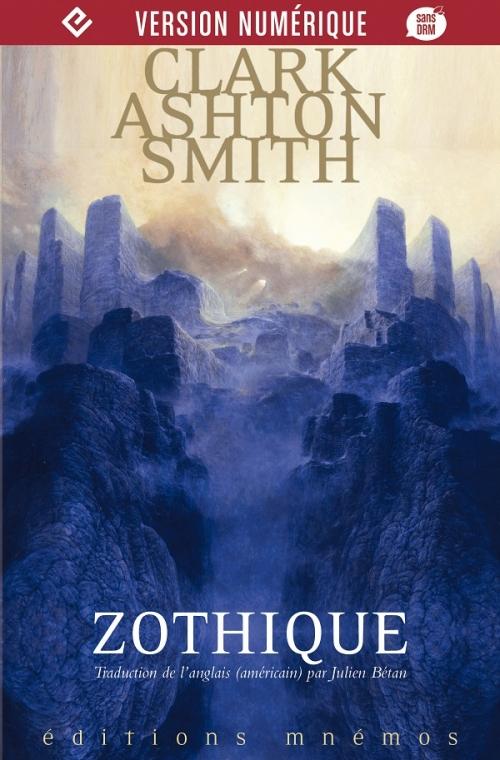 Couverture Intégrale Clark Ashton Smith (4 tomes), tome 1 : Zothique