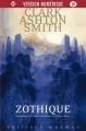 Couverture Intégrale Clark Ashton Smith (4 tomes), tome 1 : Zothique Editions Mnémos (Dédales) 2018