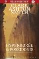 Couverture Intégrale Clark Ashton Smith (3 tomes), tome 2 : Mondes premiers, Hyperborée & Poséidonis Editions Mnémos (Dédales) 2018