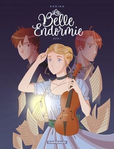 Couverture La Belle Endormie, tome 1
