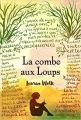 Couverture La combe aux loups Editions L'École des loisirs (Médium) 2018