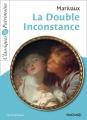 Couverture La double inconstance Editions Magnard (Classiques & Patrimoine) 2013