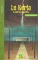 Couverture Le Horla et autres récits Editions Géo Ado (Littérado) 2007