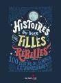 Couverture Histoires du soir pour filles rebelles, tome 1 : 100 destins de femmes extraordinaires Editions Guy Saint-Jean 2017