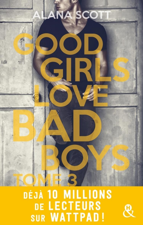 Couverture Good girls love bad boys, tome 3