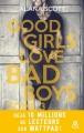 Couverture Good girls love bad boys, tome 3 Editions Harlequin (&H) 2018