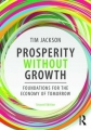 Couverture Prospérité sans croissance : La transition vers une économie durable Editions Routledge 2017