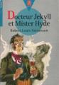 Couverture L'étrange cas du docteur Jekyll et de M. Hyde / L'étrange cas du Dr. Jekyll et de M. Hyde / Docteur Jekyll et mister Hyde / Dr. Jekyll et mr. Hyde Editions Le Livre de Poche (Jeunesse - Senior) 1996
