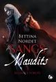 Couverture Sangs maudits, tome 1 : L'alliance forcée Editions du Chat Noir (Féline) 2018