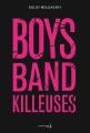 Couverture Kill the Boy Band Editions de La martinière (Fiction J.) 2018