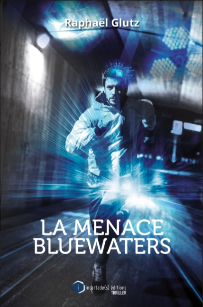 Couverture La menace Bluewaters