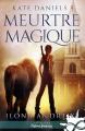 Couverture Kate Daniels, tome 5 : Meurtre magique Editions Infinity (Urban fantasy) 2018