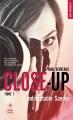 Couverture Close-up, tome 1 : Indomptable Sandre Editions Hugo & cie (Poche - New romance) 2018