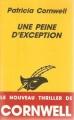 Couverture Kay Scarpetta, tome 04 : Une peine d'exception Editions du Masque (Thrillers) 1994