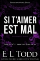 Couverture Pour toujours (Todd), tome 02 : Si t'aimer est mal Editions Amazon 2018