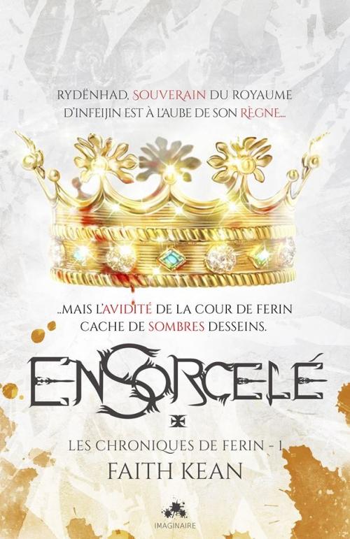 Couverture Les chroniques de Ferin, tome 1 : Ensorcelé