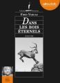 Couverture Dans les bois éternels Editions Audiolib 2013
