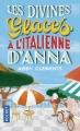 Couverture Les divines glaces italiennes d'Anna Editions Pocket 2018