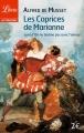 Couverture Les caprices de Marianne suivi de On ne badine pas avec l'amour Editions Librio (Théâtre) 2003