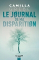 Couverture Le journal de ma disparition Editions Calmann-Lévy (Suspense) 2018