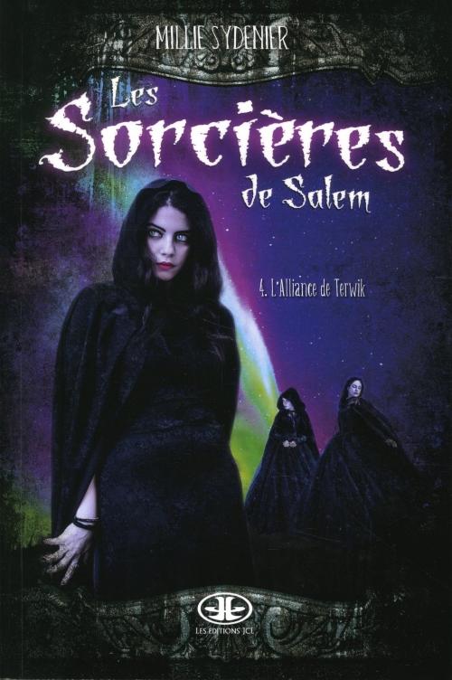 Couverture Les sorcières de Salem, tome 4 : L'alliance de Terwik