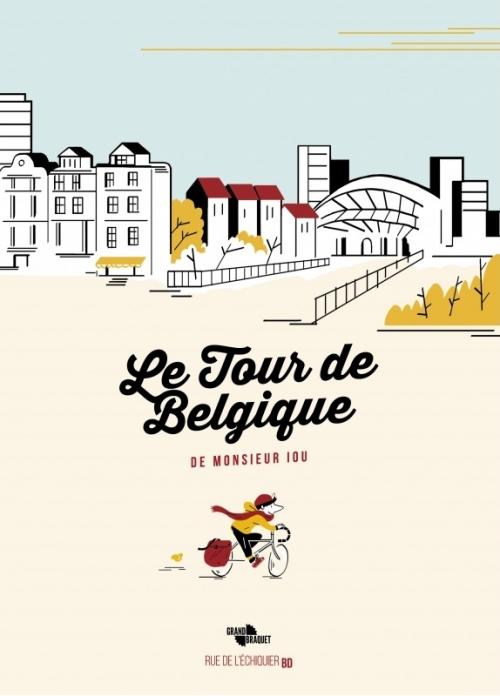 Couverture Le tour de Belgique de monsieur Iou