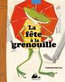 Couverture La fête à la grenouille Editions Philippe Picquier (Jeunesse) 2017