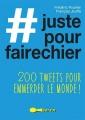 Couverture # juste pour faire chier : 200 tweets pour emmerder le monde ! Editions Leduc.s (Tut-tut) 2016