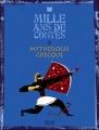 Couverture 1000 ans de contes : Mythologie grecque Editions Milan (Mille ans) 2011