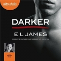 Couverture Cinquante nuances de Grey, tome 5 : Darker Editions Audiolib 2018