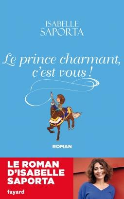 Couverture Le prince charmant, c'est vous !