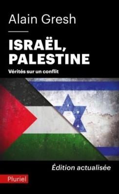 Couverture Israël, Palestine : Vérités sur un conflit