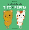 Couverture La dispute de Tito et Pépita Editions Albin Michel 2018
