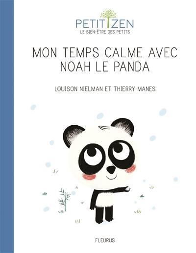 Couverture Mon temps calme avec Noah le panda