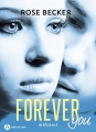 Couverture Forever you, intégrale, tome 1 Editions Addictives 2018