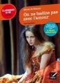 Couverture On ne badine pas avec l'amour Editions Hatier (Classiques & cie - Lycée) 2016