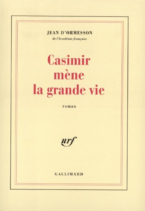 Couverture Casimir mène la grande vie