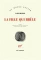 Couverture La fille qui brûle Editions Gallimard  (Du monde entier) 2018