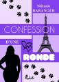 Couverture Confession d'une ronde Editions Rebelle 2018