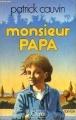 Couverture Monsieur Papa Editions JC Lattès 1976