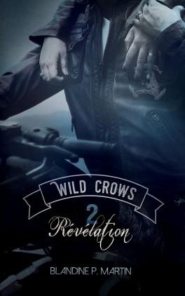 Couverture Wild Crows, tome 2 : Révélation